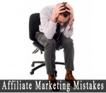 Mistakes New Affiliate Marketers Make