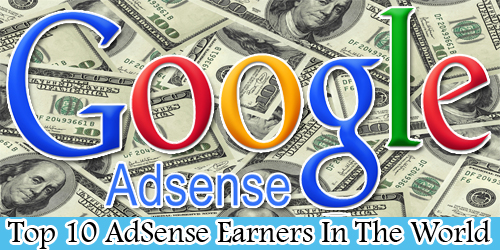 Top 10 AdSense Earners
