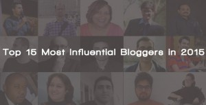 Top 15 Most Influential Bloggers in 2015 – Infographic